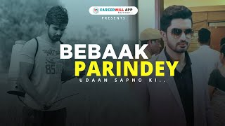 Bebaak Parindey- Udaan Sapno ki | Careerwill App: Easy to Learn