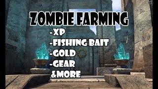 ESO - Zombie Farming XP, GOLD, FISHING BAIT & More