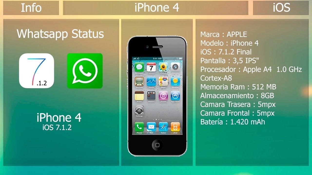 Información Iphone 4 Actualización Whatsapp Status