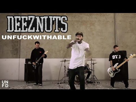 Deez Nuts - Unfuckwithable [Official Music Video]
