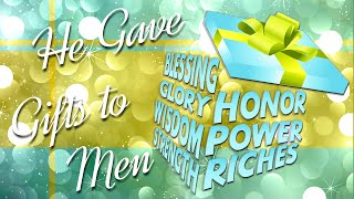 He Gave Gifts to Men - Part 4: How to Receive from God Thumbnail