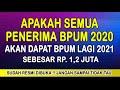 APAKAH SEMUA PENERIMA BPUM 2020 AKAN DAPAT LAGI BANTUAN MODAL USAHA DI TAHUN 2021 SEBESAR RP1 2 JUTA MP3