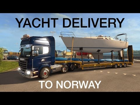 Yacht Delivery to Norway! - Euro Truck Simulator 2