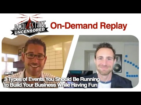 Real Estate Agent Marketing: 3 Types of Events You Should Be Running to Build Your Business