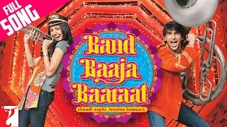 Band Baaja Baaraat - Full Title song