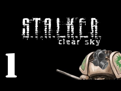 Let's Play STALKER : Clear Sky - Gameplay Introduction - Part 1