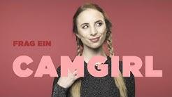 FRAG EIN CAMGIRL |Hanna über das Sexbusiness von Zuhause