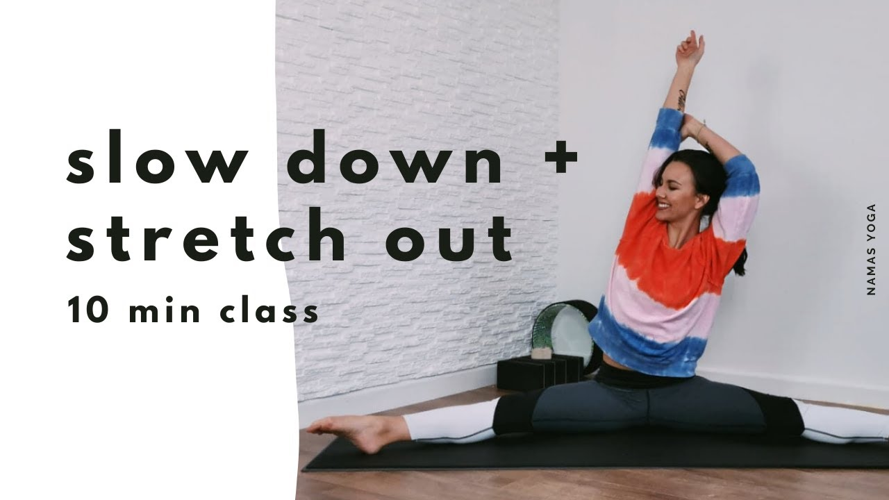 10 min Stretch out Yoga class with Nam Lowen