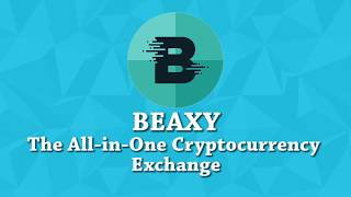 BEAXY - a one-stop shop for all of your cryptocurrency trading needs