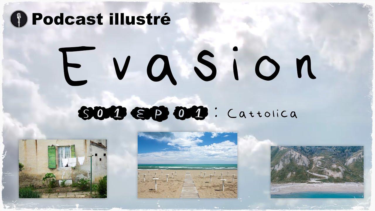Download ep01s01 EVASION Cattolica