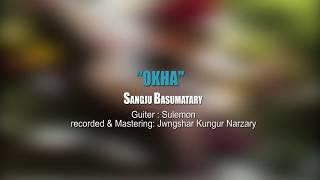 """Okha "" special  Valentine's song of Sanju Basumatary"