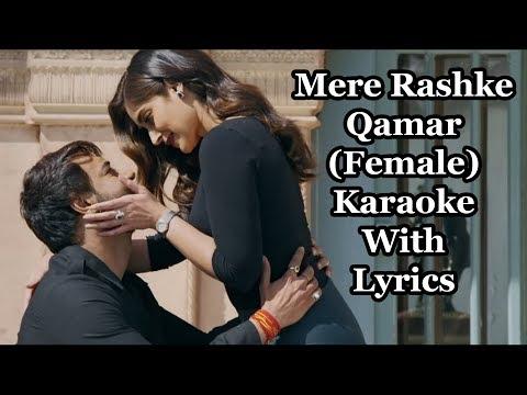 Mere Rashke Qamar Female Karaoke With Lyrics | Baadshaho | Tulsi Kumar