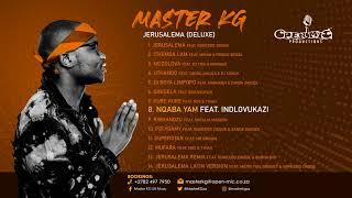 8. Master Kg- Nqaba Yami Feat [Indlovukazi]