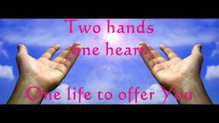 TWO HANDS, ONE HEART (With Lyrics) : Don Moen