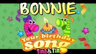 Tina & Tin Happy Birthday BONNIE (Personalized Songs For Kids) #PersonalizedSongs