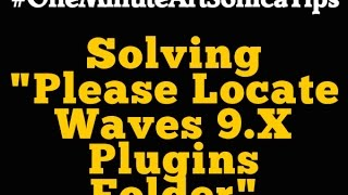 If you used Waves plugins before and installing new software update...