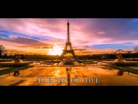 Paris The City Of Love