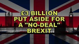😮Philip Hammond Puts Aside £3 Billion for the No Deal Scenario!😮