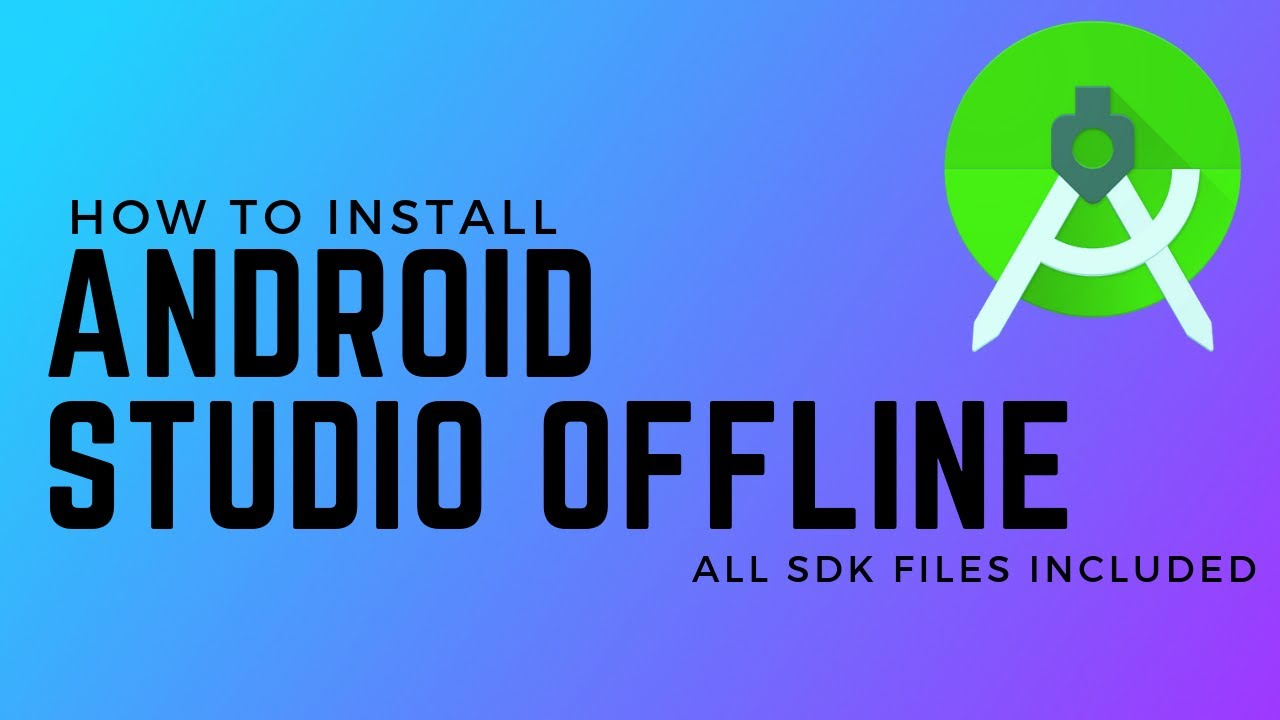 Download Android Studio offline with full SDK - No Need to wait hours for  android studio plugins