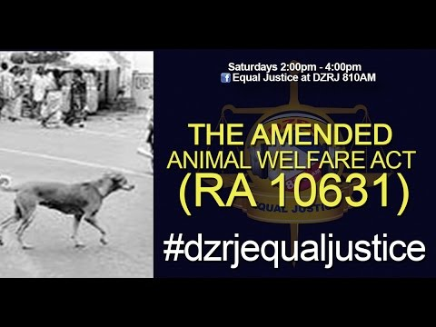 THE AMENDED Animal Welfare Act RA 10631