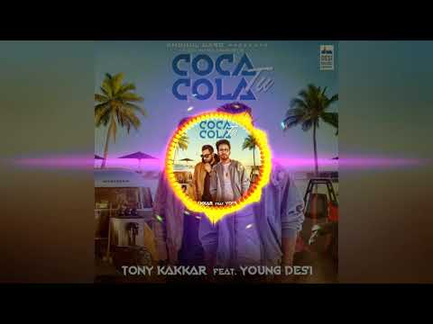 Coca Cola Tu | Tonny Kakkar | Ft. Young Desi | DJ | Mp3