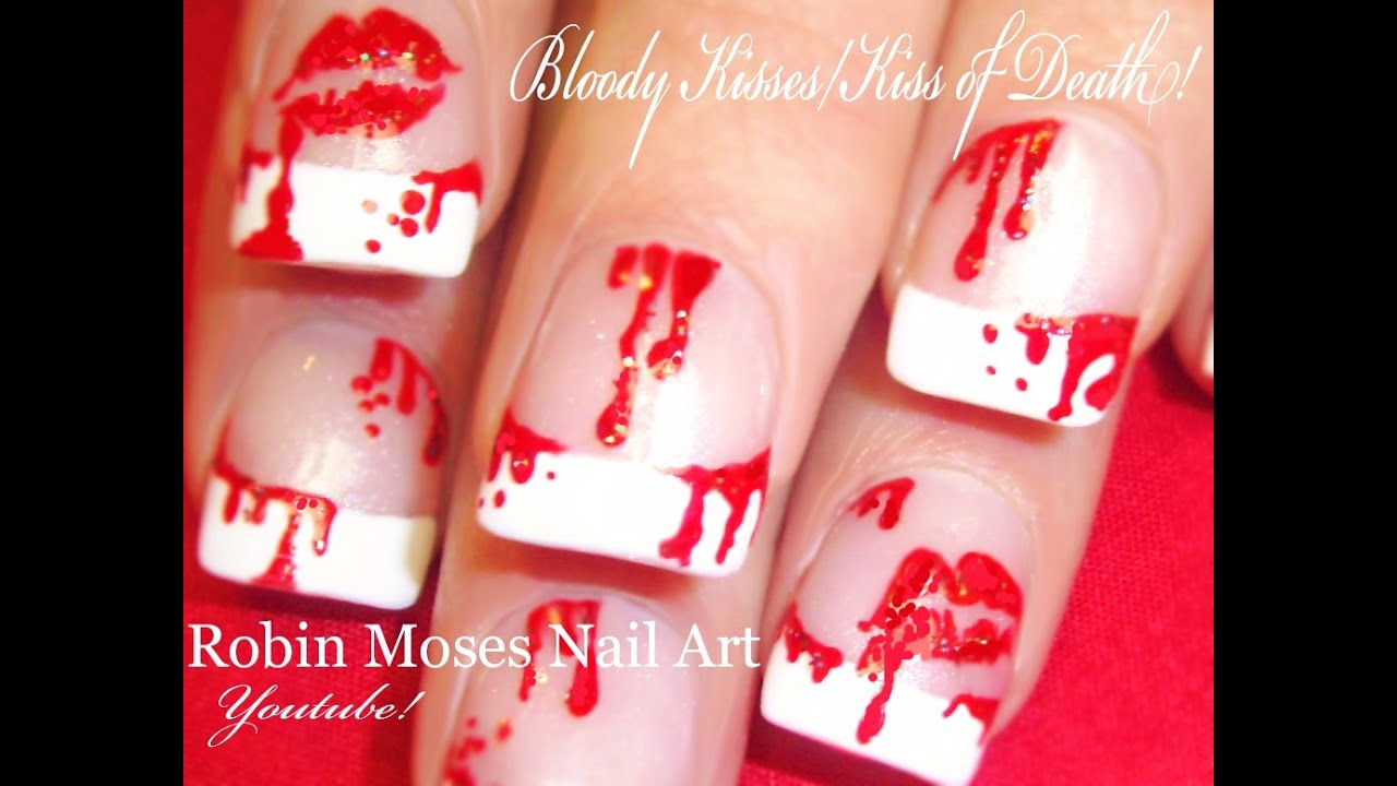Bloody Red Kisses Nail Art Design Kiss Of Death Nails Tutorial