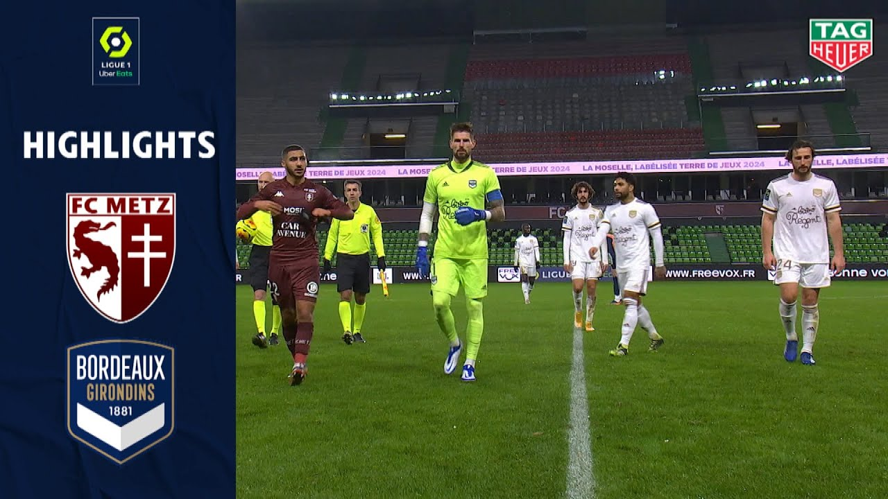 fc metz fc girondins de bordeaux 0 0 highlights fcm gdb 2020 2021 youtube