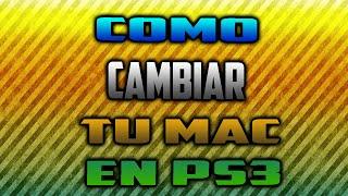 COMO CAMBIAR LA MAC EN TU PS3 CON SEN ENABLER | TUTORIALES FÁCILES #1 | DAKINMODZ