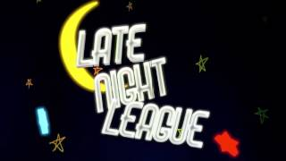 Late Night League #1: The Premier Episode! Featuring Kobe