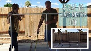 DIY Cheap & Sturdy Backdrop Stand - Tutorial, Tips, & Tricks!