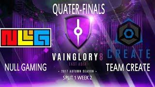 NULL GAMING VS TEAM CREATE lQuater-finalsl Game 2l - Vainglory8 EA Autumn 2017 Split 1 Week 2