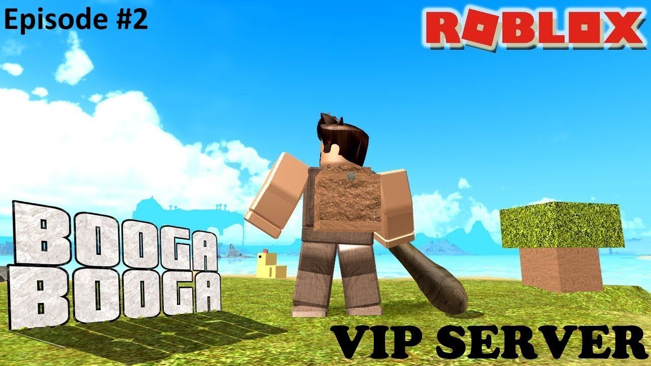 (THERE IS NO VIP SERVER ANYMORE) Roblox Booga Booga! Come play on my VIP  SERVER!