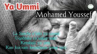 """Ya Ummi"""" Ibuku"""" vocal Mohamed Youssef Lirik dan Terjemahan"""