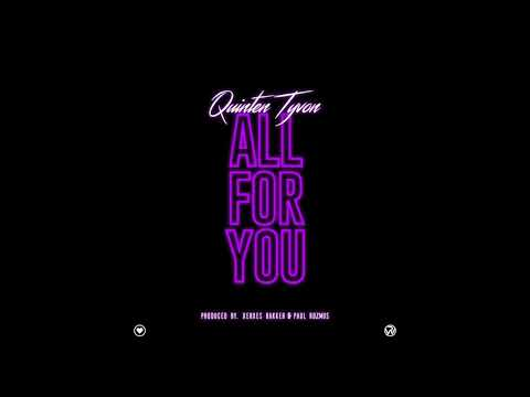 Quinten Tyvon - ALL FOR YOU (Official Audio)