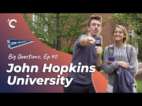 Big Questions Ep. 40: Johns Hopkins University
