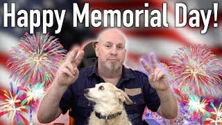 Happy Memorial Day 2017 (What Does It Mean)