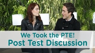 We Took The PTE!  Post Test Discussion