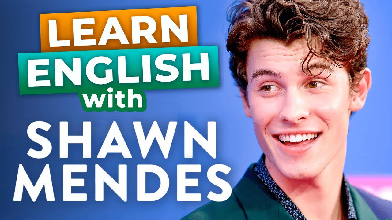 Learn English With Shawn Mendes