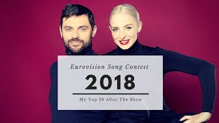 EUROVISION 2018 FINAL | ▪My Top 26▪
