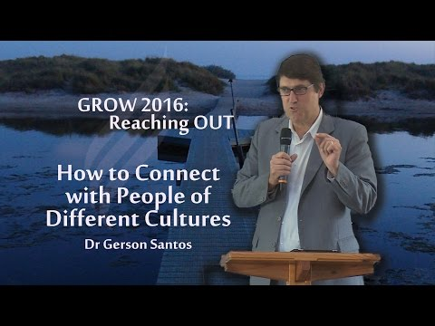 Dr Gerson Santos  - How to connect with people of different cultures?