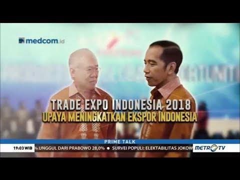 Hari Ini RI Gelar Event Kelas Dunia: Trade Expo Indonesia 2018