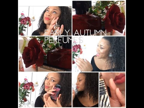 🍁🍂Early Autumn Perfumes 🍂🍁