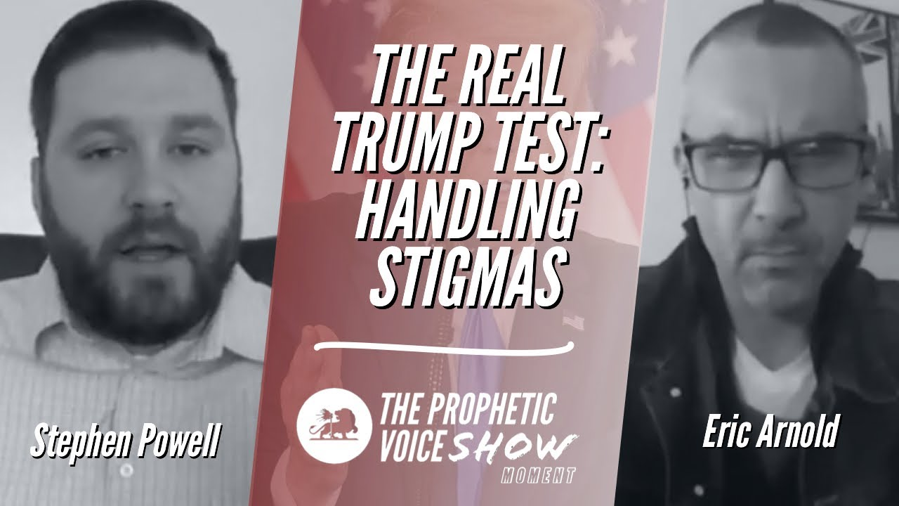 THE REAL TRUMP TEST: HANDLING STIGMAS