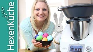 Eier färben und kochen im Varoma   Thermomix TM5   Ostereier   Osterrezept