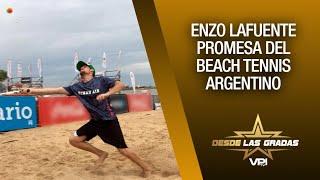 Enzo Lafuente Promesa del Beach Tennis Argentino - Desde las Gradas - VPItv