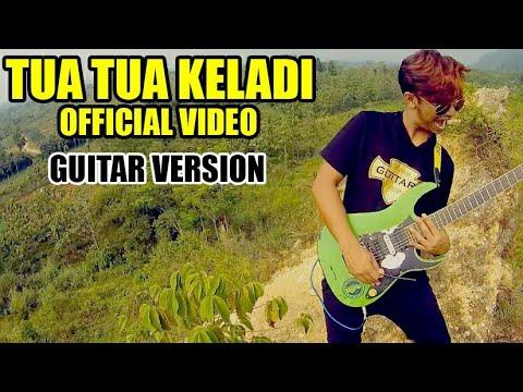 TUA TUA KELADI (Official video) GUITAR COVER