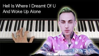 Hell Is Where I Dreamt Of U And Woke Up Alone Blackbear Piano Tutorial