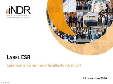 Cérémonie de remise officielle du label ESR - INDR - 25-11-2016