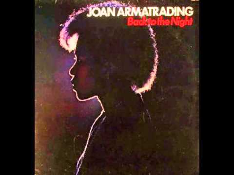 Joan Armatrading - Come when you need me