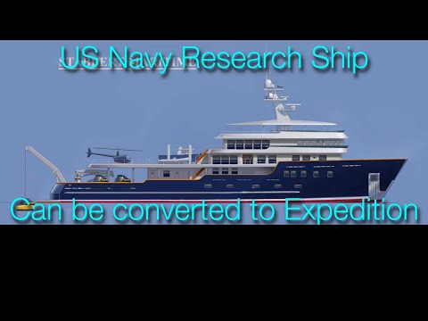 224 ft/68m Expedition Yacht conversion from U.S. Navy research ship